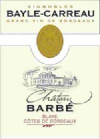 Château BARBE  Blaye Côtes de Bordeaux / 1 ères Côtes de Blaye
